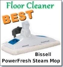 Bissell Powerfresh - The Best Hard Floor Cleaner